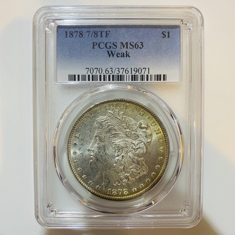 1878 7/8TF Silver Morgan Dollar PCGS MS-63 Weak
