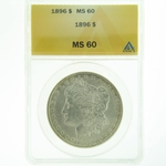 1896 Silver Morgan Dollar ANACS MS-60
