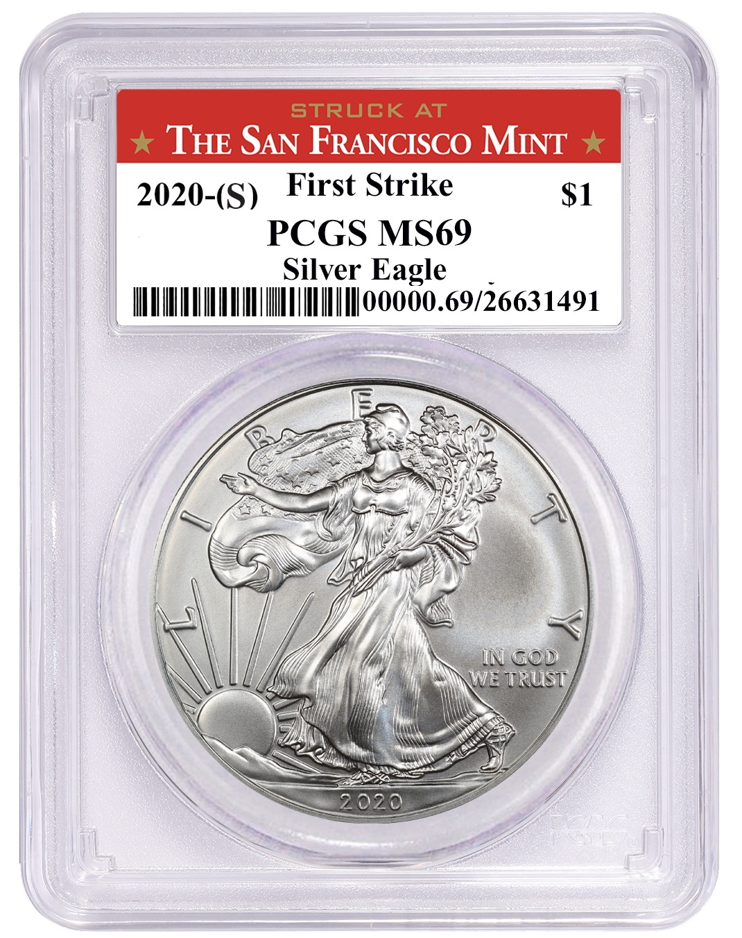 2020 (S) Struck At San Francisco Silver Eagle PCGS MS69 FS