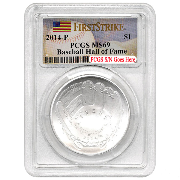 2014 P $1 Baseball Hall Of Fame Silver PCGS MS69 FS Coin
