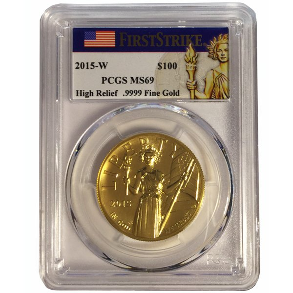 2015-W High Relief Liberty Eagle Gold Coin $100 PCGS MS69 FS